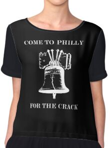 COME TO PHILLY FOR THE CRACK WHITE Chiffon Top