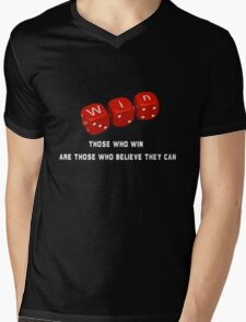 Those who win are those who believe they can Mens V-Neck T-Shirt