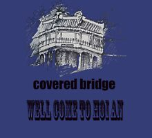 covered bridge of HOI AN VIET NAM Unisex T-Shirt