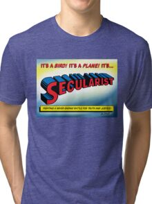 SECULARIST! The real superhero! Tri-blend T-Shirt