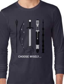 Choose Wisely! (White Text) Long Sleeve T-Shirt