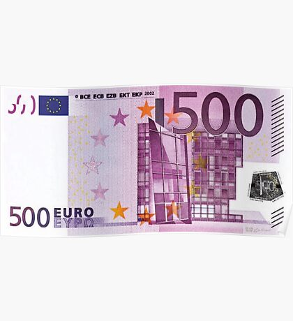 Five Hundred Euro Bill Poster
