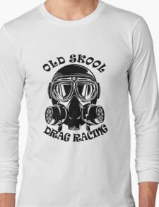 Old Skool Drag Racing Design Long Sleeve T-Shirt