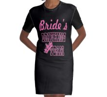 cute pink bride's drinking team bachelorette party Graphic T-Shirt Dress