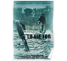 To Die For Movie Poster Poster