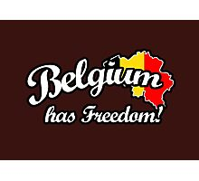 Belgium Has Freedom! Photographic Print
