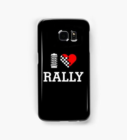 I Love RALLY (2) Samsung Galaxy Case/Skin