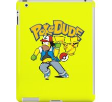 poke dude iPad Case/Skin