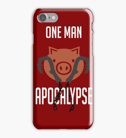 I'm a one man apocalypse iPhone Case/Skin