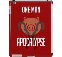 I'm a one man apocalypse iPad Case/Skin