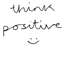Think Positive (black & white) by bluboca