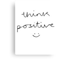 Think Positive (black & white) Canvas Print