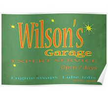 Wilsons Garage Vintage style sign Poster