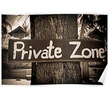 Private zone sign Poster