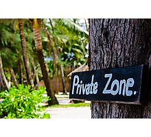 Private zone sign Photographic Print