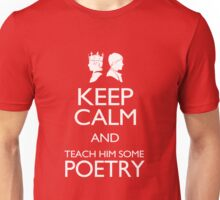 Keep Calm and Poetry Unisex T-Shirt