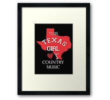This texas girl love's country music - T-shirts & Hoodies Framed Print