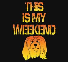 This Is My Weekend Apso Unisex T-Shirt