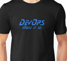 DevOps - Make it so. Unisex T-Shirt