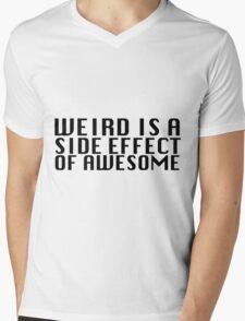 Weird Is A Side Effect Mens V-Neck T-Shirt