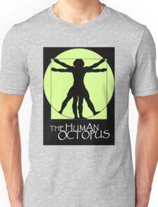 The Human Octopus Unisex T-Shirt