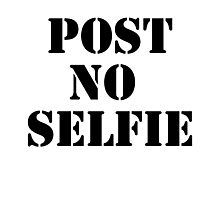 Post no selfie Photographic Print