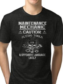 Maintenance mechanic caution flying tools & offensive language likely - T-shirts & Hoodies Tri-blend T-Shirt