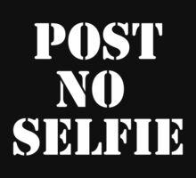 Post no selfie One Piece - Short Sleeve