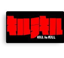 Kill La Kill Canvas Print