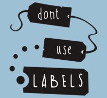 Don't Use Labels Kids Tee