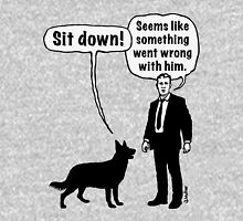 Cartoon, dog & lordling: Sit down! Something went wrong! Unisex T-Shirt