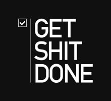 GET SHIT DONE 2 Classic T-Shirt