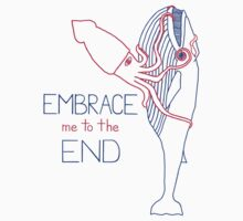 Embrace Me to the End Kids Tee