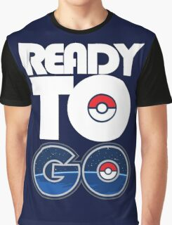 Ready To Go Graphic T-Shirt