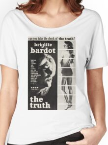 The truth Women's Relaxed Fit T-Shirt