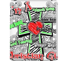 I'm A Christian Girl iPad Case/Skin