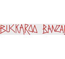 BUCKAROO BANZAI Graffiti Photographic Print