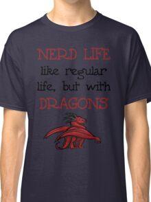 Nerd Life Classic T-Shirt