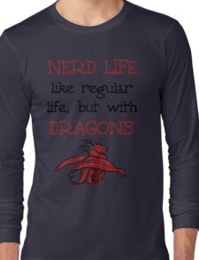 Nerd Life Long Sleeve T-Shirt