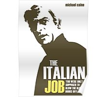 Michael Caine - The Italian Job Poster