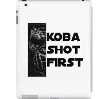KOBA SHOT FIRST (BLACK LETTER) iPad Case/Skin
