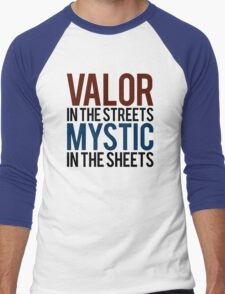 Valor in the Streets, Mythic in the Sheets (Pokemon GO) Men's Baseball ¾ T-Shirt