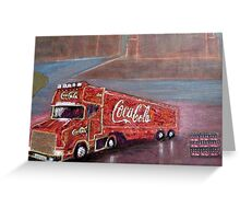 COCACOLA TRUCK Greeting Card