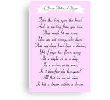 A Dream Within A Dream by Edgar Allan Poe Canvas Print
