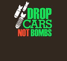 Drop Cars Not Bombs (1) Unisex T-Shirt