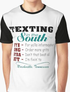 Nashville Texting in the South-02 Graphic T-Shirt