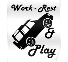 Mars Work Rest Play Land Rover (Parody) Poster