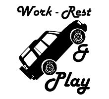 Mars Work Rest Play Land Rover (Parody) Photographic Print