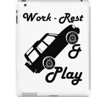 Mars Work Rest Play Land Rover (Parody) iPad Case/Skin