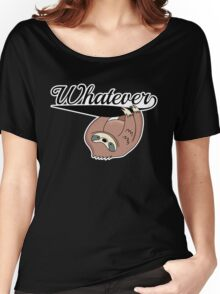Sloth: Whatever Women's Relaxed Fit T-Shirt